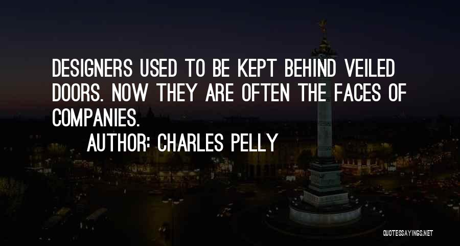 Veiled Quotes By Charles Pelly