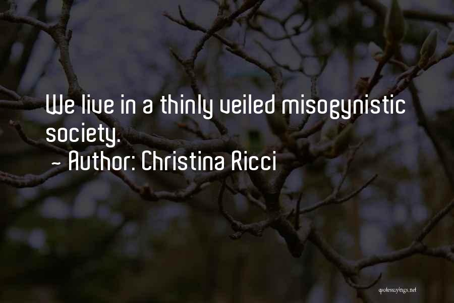 Veiled Quotes By Christina Ricci