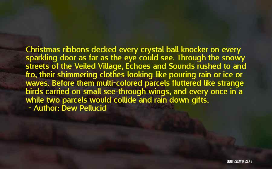 Veiled Quotes By Dew Pellucid