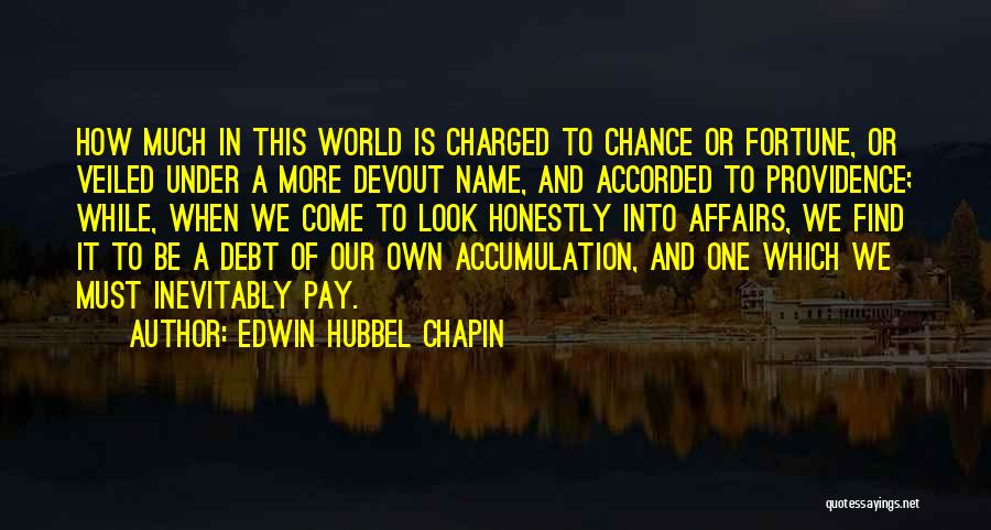 Veiled Quotes By Edwin Hubbel Chapin