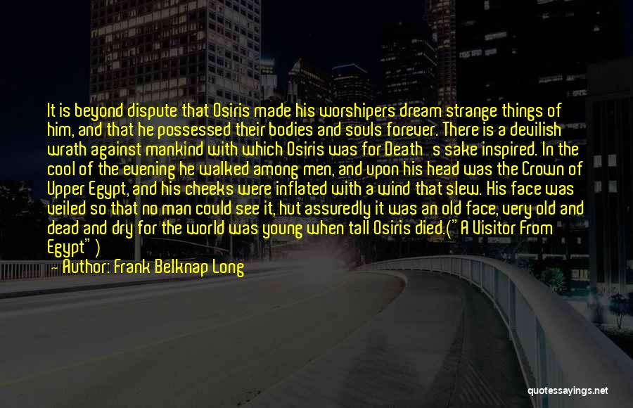 Veiled Quotes By Frank Belknap Long
