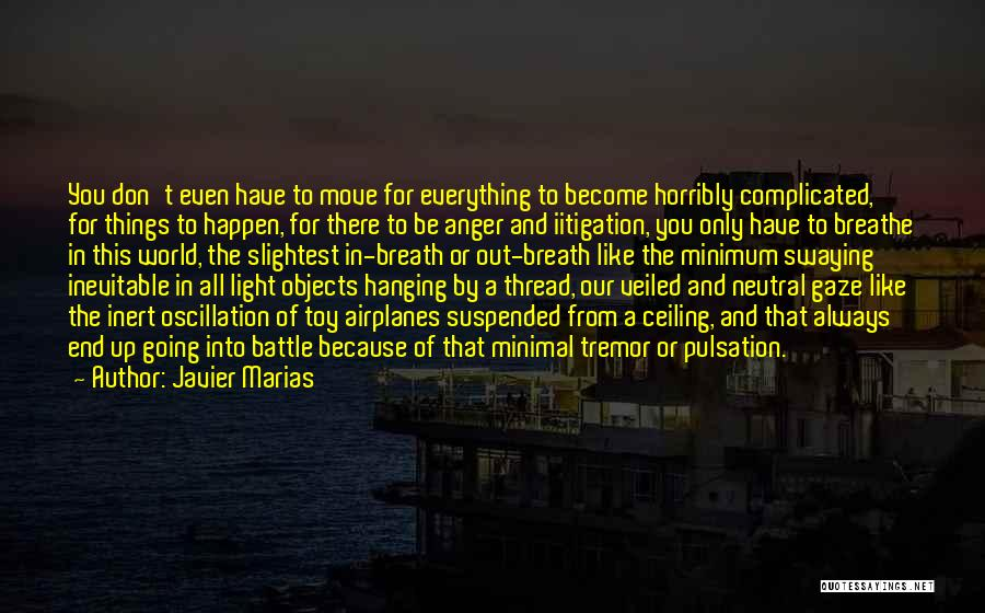 Veiled Quotes By Javier Marias