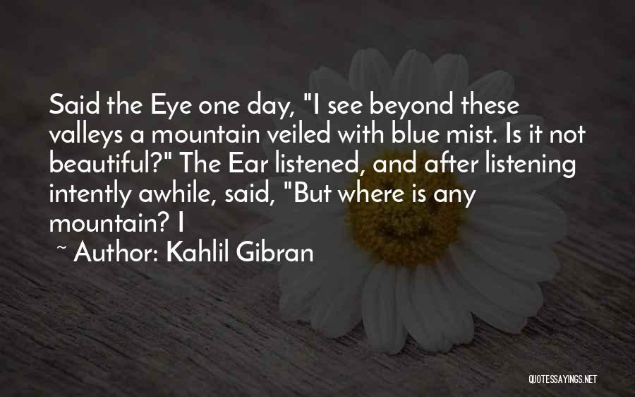 Veiled Quotes By Kahlil Gibran