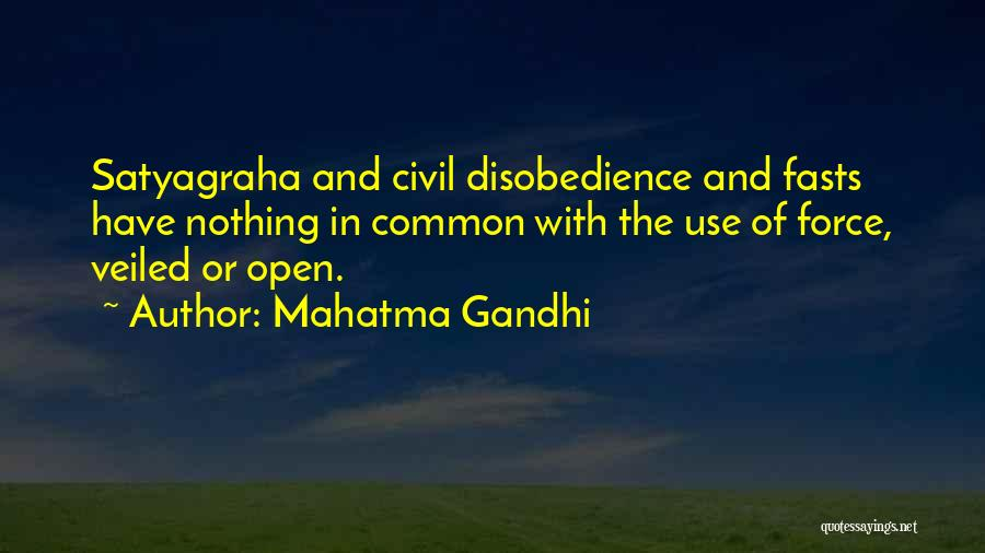 Veiled Quotes By Mahatma Gandhi