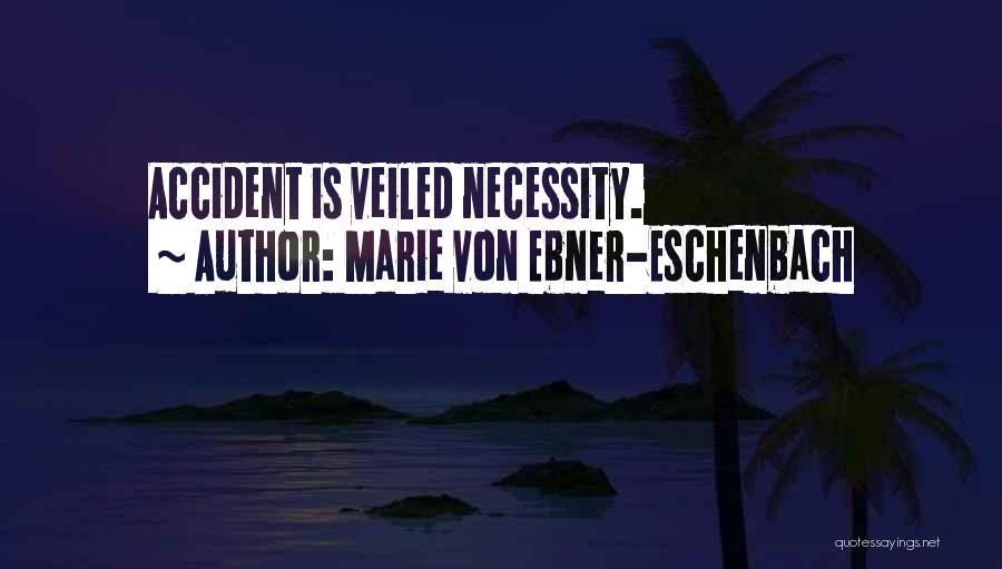 Veiled Quotes By Marie Von Ebner-Eschenbach