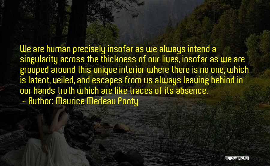 Veiled Quotes By Maurice Merleau Ponty