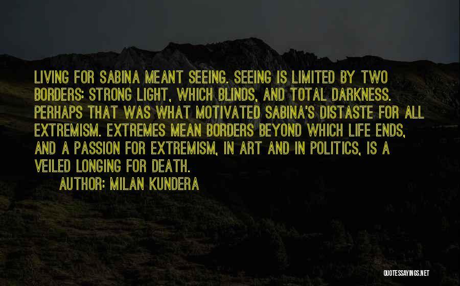 Veiled Quotes By Milan Kundera