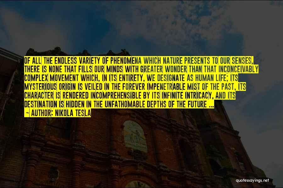 Veiled Quotes By Nikola Tesla