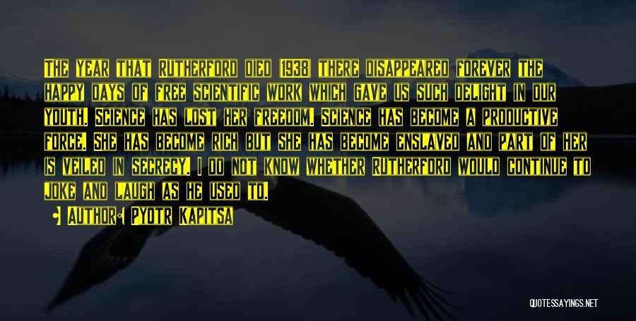 Veiled Quotes By Pyotr Kapitsa