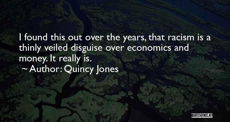 Veiled Quotes By Quincy Jones