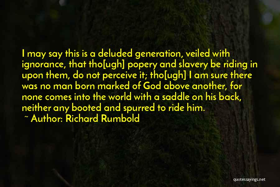 Veiled Quotes By Richard Rumbold