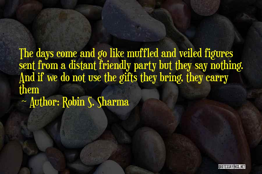 Veiled Quotes By Robin S. Sharma