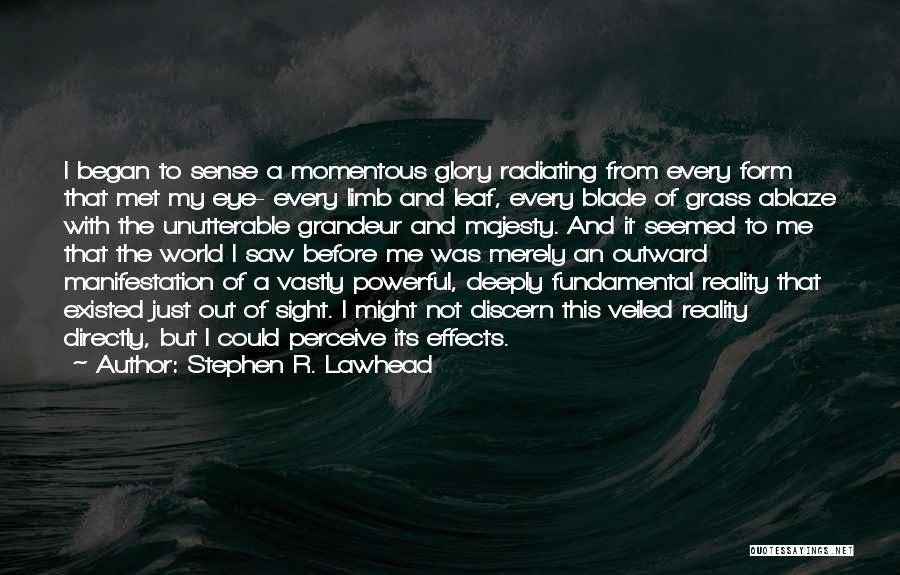 Veiled Quotes By Stephen R. Lawhead
