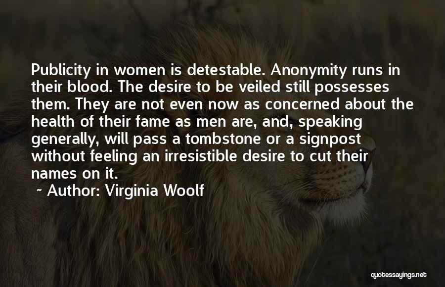 Veiled Quotes By Virginia Woolf