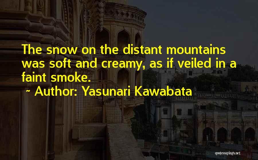 Veiled Quotes By Yasunari Kawabata