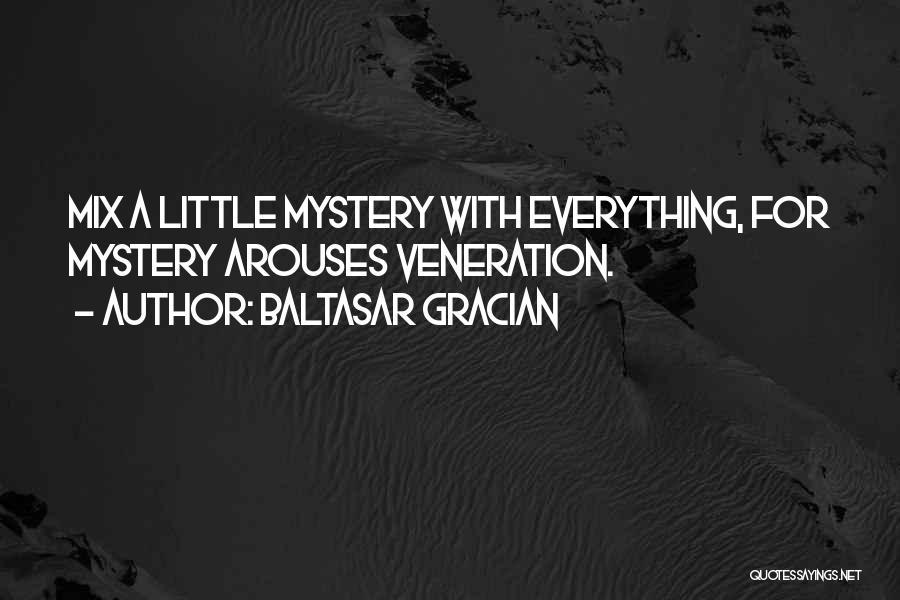 Veneration Quotes By Baltasar Gracian