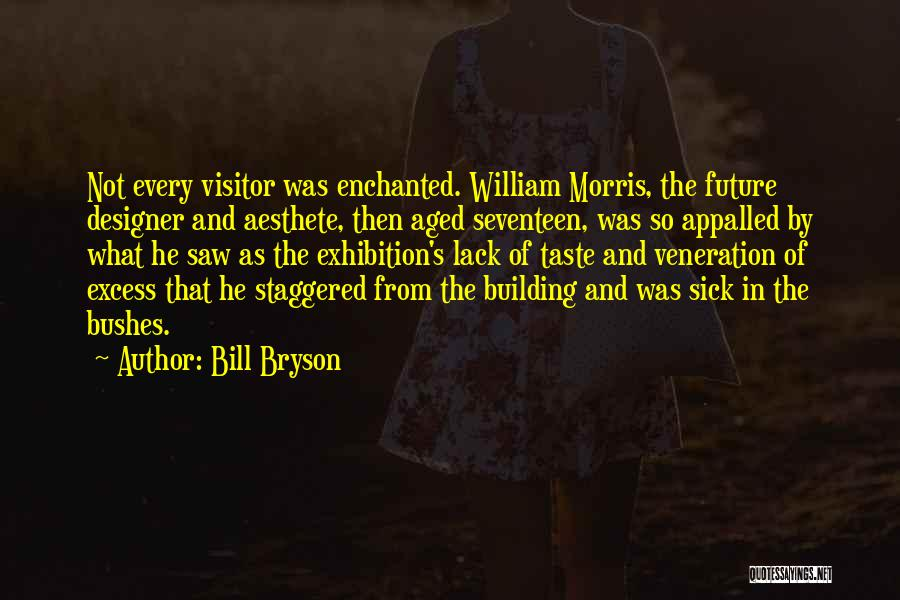 Veneration Quotes By Bill Bryson