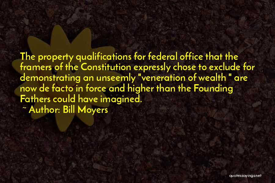 Veneration Quotes By Bill Moyers