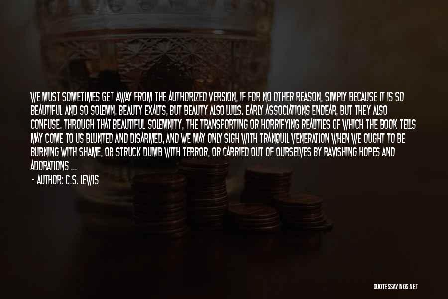 Veneration Quotes By C.S. Lewis