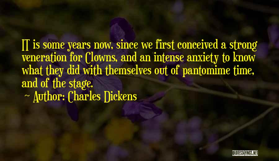 Veneration Quotes By Charles Dickens