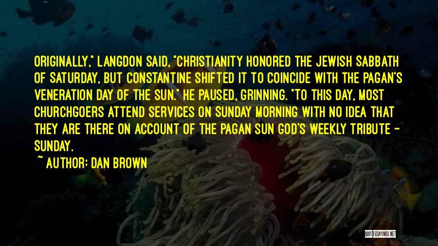 Veneration Quotes By Dan Brown