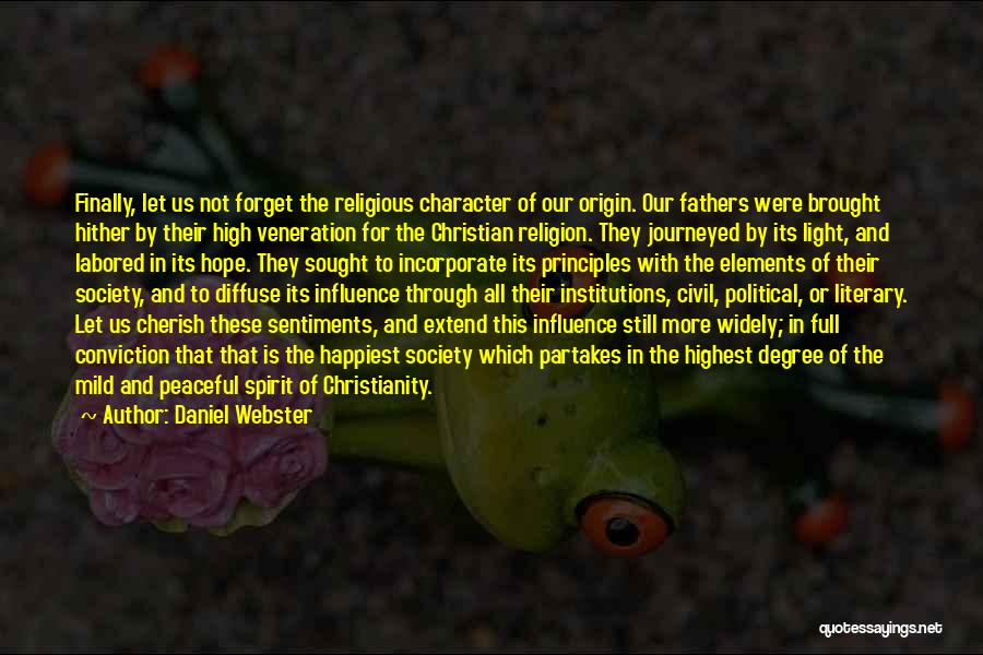 Veneration Quotes By Daniel Webster