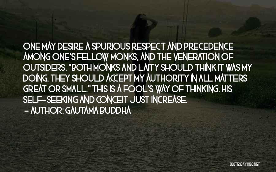 Veneration Quotes By Gautama Buddha