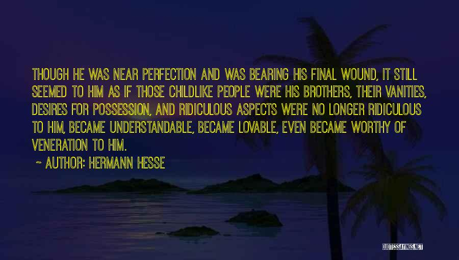 Veneration Quotes By Hermann Hesse
