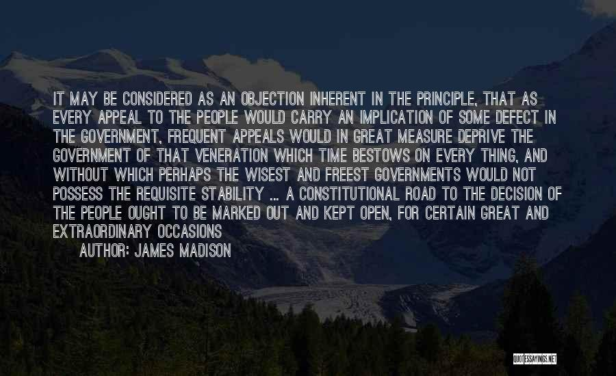 Veneration Quotes By James Madison