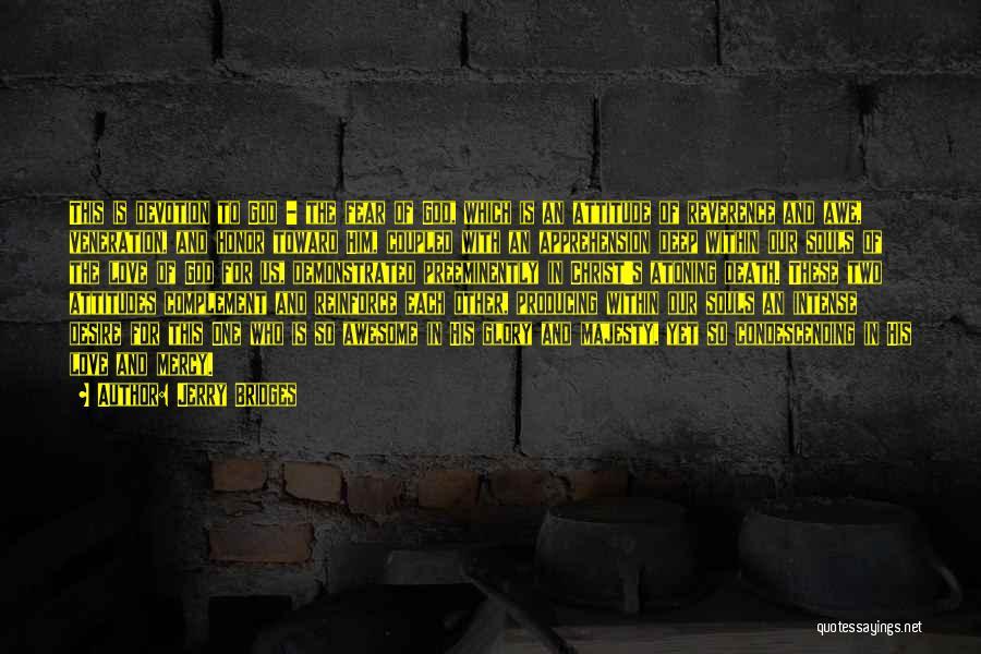 Veneration Quotes By Jerry Bridges