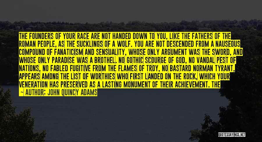 Veneration Quotes By John Quincy Adams