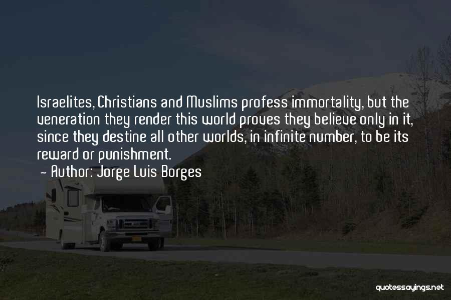 Veneration Quotes By Jorge Luis Borges