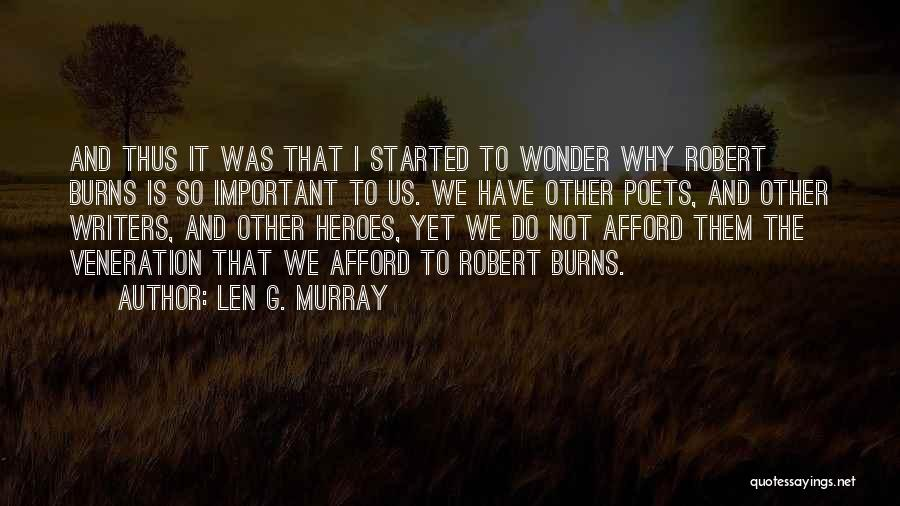 Veneration Quotes By Len G. Murray