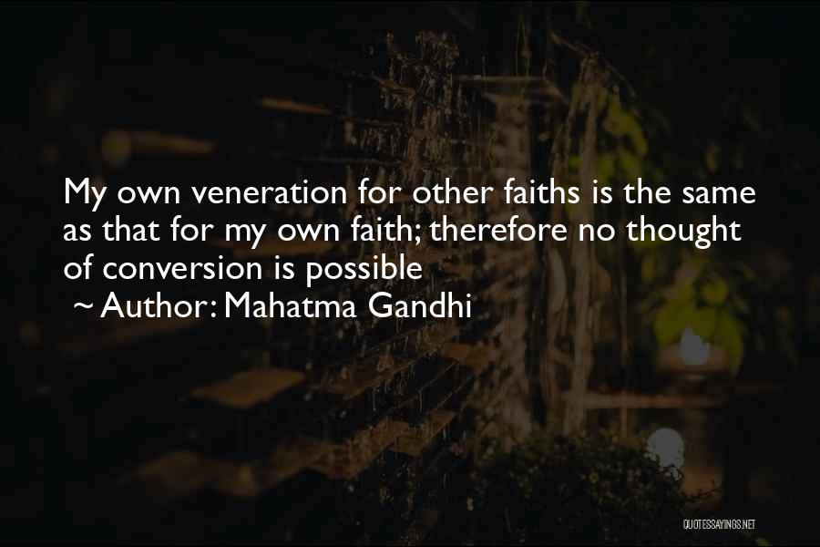 Veneration Quotes By Mahatma Gandhi