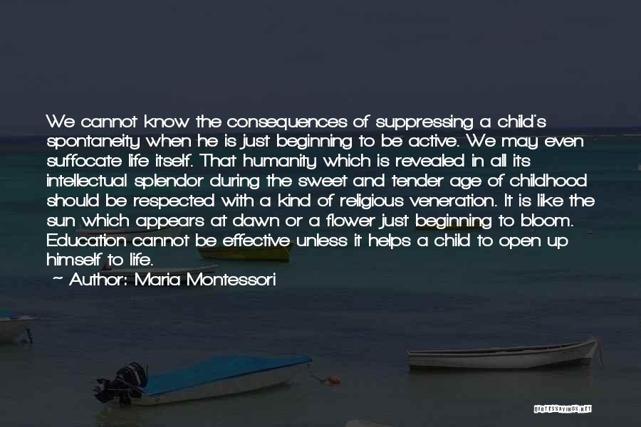 Veneration Quotes By Maria Montessori