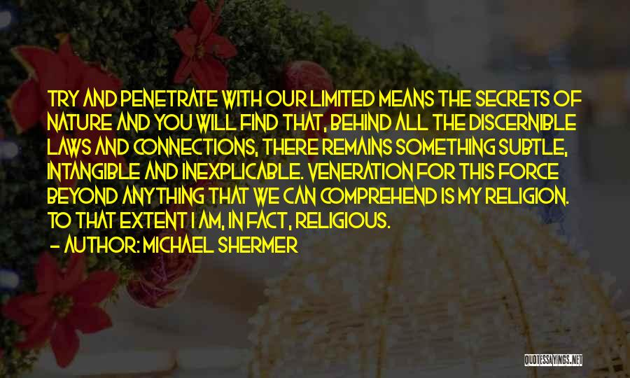 Veneration Quotes By Michael Shermer
