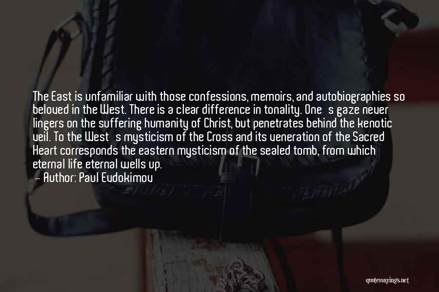 Veneration Quotes By Paul Evdokimov