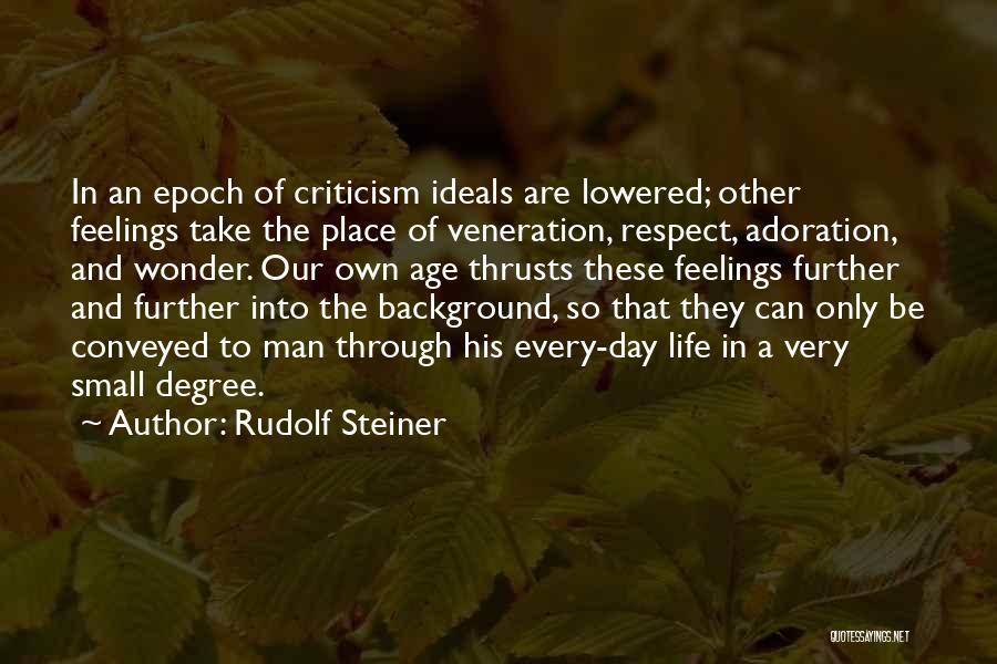 Veneration Quotes By Rudolf Steiner