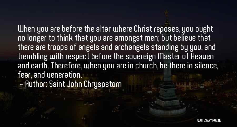 Veneration Quotes By Saint John Chrysostom