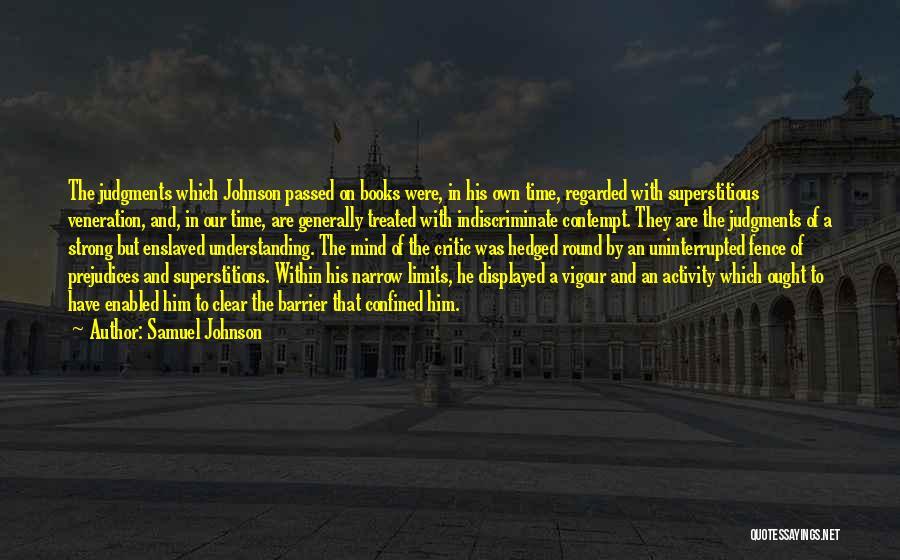Veneration Quotes By Samuel Johnson