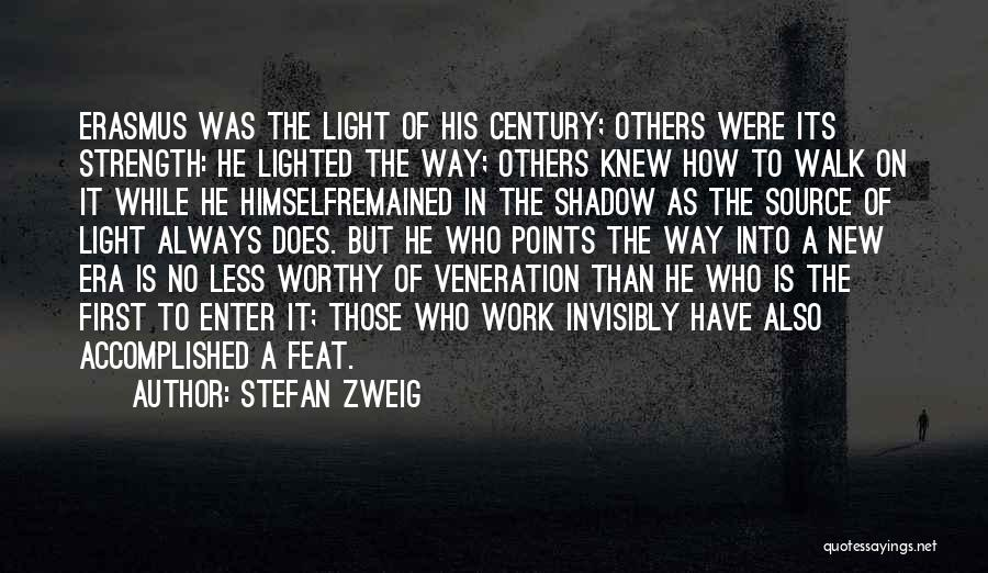 Veneration Quotes By Stefan Zweig