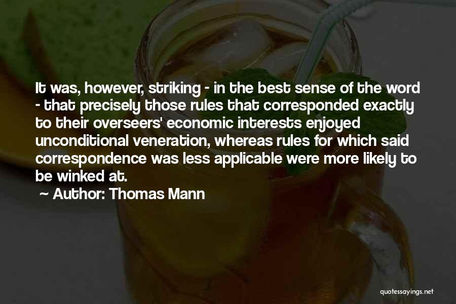 Veneration Quotes By Thomas Mann