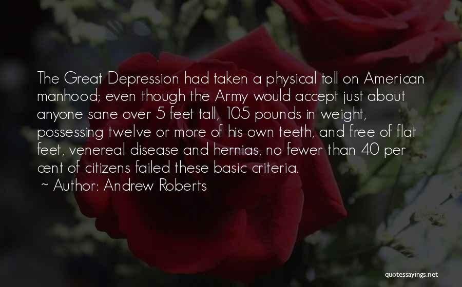 Venereal Disease Quotes By Andrew Roberts