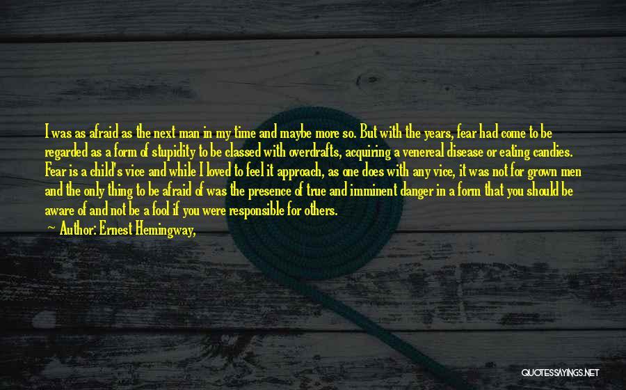 Venereal Disease Quotes By Ernest Hemingway,