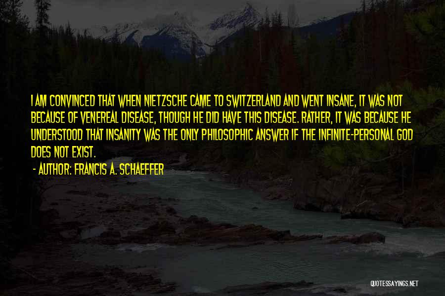 Venereal Disease Quotes By Francis A. Schaeffer