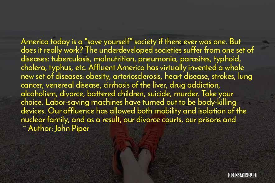 Venereal Disease Quotes By John Piper