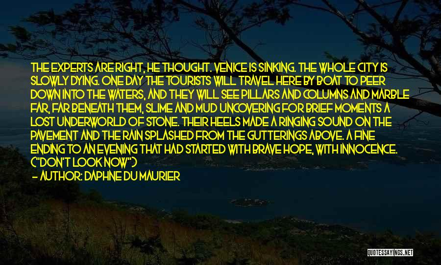 Venice Sinking Quotes By Daphne Du Maurier