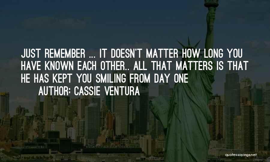 Ventura Quotes By Cassie Ventura