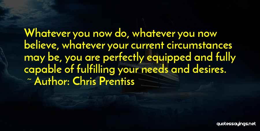Ventura Quotes By Chris Prentiss