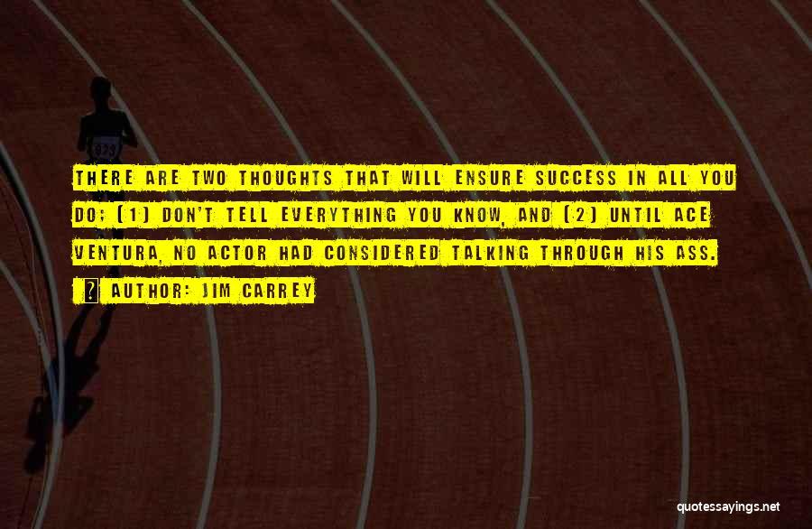 Ventura Quotes By Jim Carrey